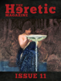 The Heretic Magazine - Issue 11