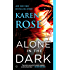 Alone in the Dark (The Cincinnati Series)