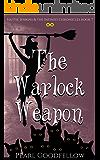 The Warlock Weapon (Hattie Jenkins & The Infiniti Chronicles Book 7) (English Edition)
