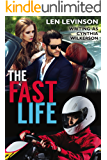 The Fast Life (The Len Levinson Collection Book 9)