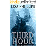 Third Hour (Northwest Counter-Terrorism Taskforce Book 3)