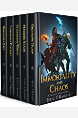 Immortality and Chaos: The Complete 5-Book Epic Fantasy Series: (Wreckers Gate, Landsend Plateau, Guardians Watch, Hunger's Reach, Oblivion's Grasp) Kindle Edition