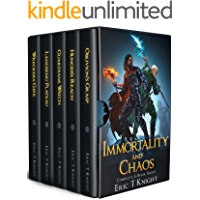 Immortality and Chaos: The Complete 5-Book Epic Fantasy Series: (Wreckers Gate, Landsend Plateau, Guardians Watch, Hunger's Reach, Oblivion's Grasp)