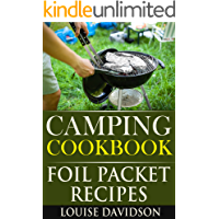 Camping Cookbook: Foil Packet Recipes (Camp Cooking)