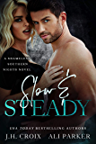 Slow and Steady (Shameless Southern Nights Book 2)
