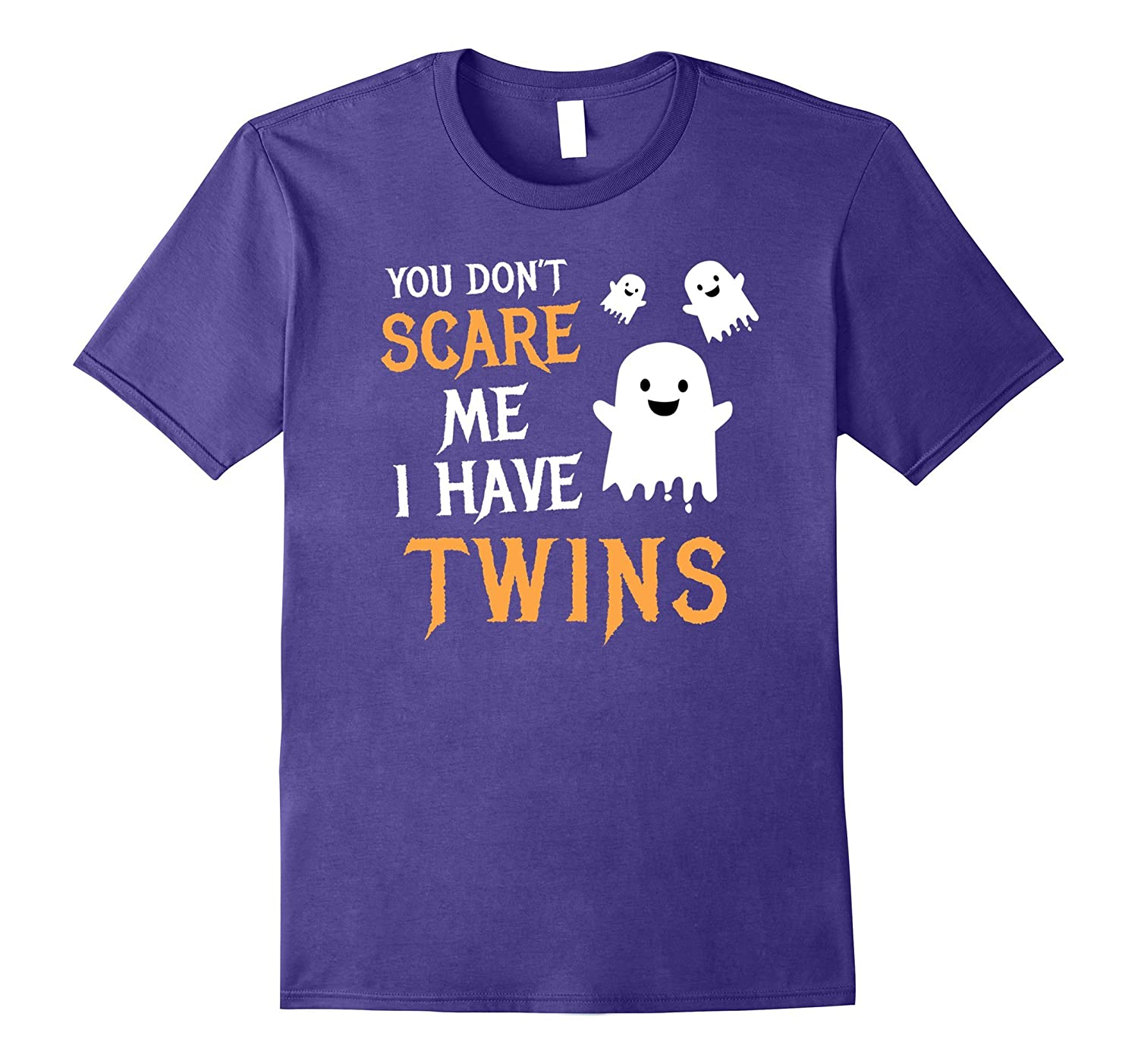 You Dont Scare Me I Have Twins Halloween Shirt Gift-TJ