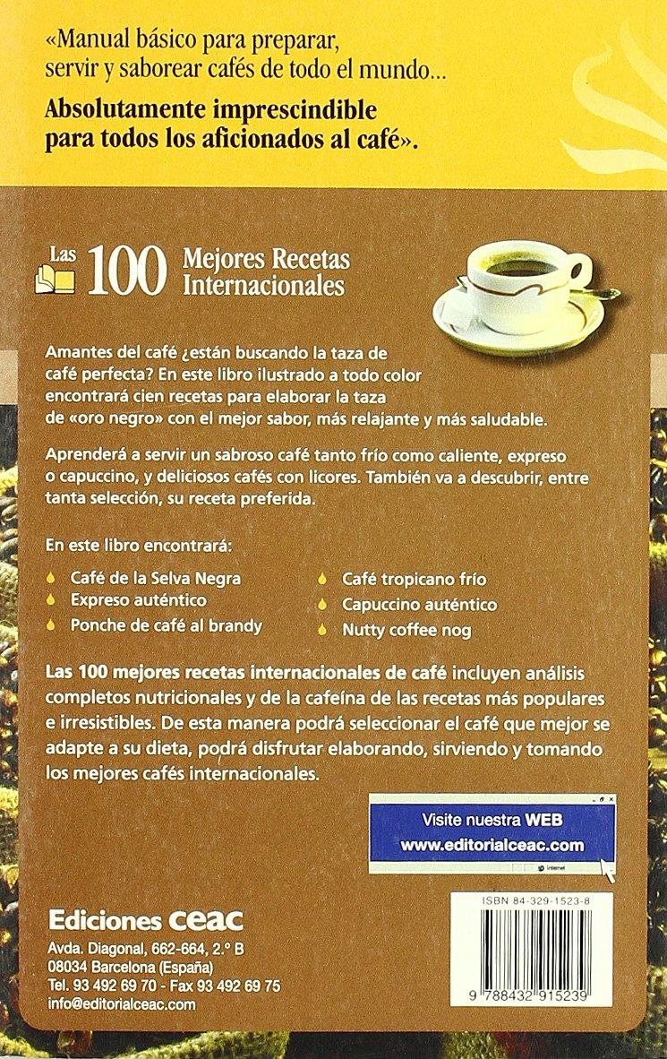 CAFE - Las 100 mejores recetas internacionales: MARY WARD: 9788432915239: Amazon.com: Books