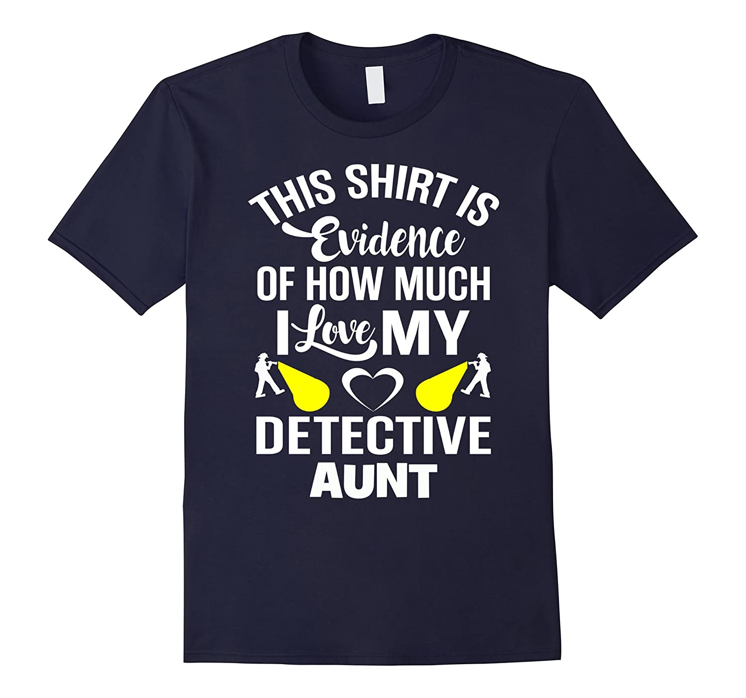 Police Detective Aunt - Funny Love Evidence T-Shirt-CD