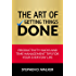 The Art of Getting Things Done: Productivity Hacks and Time Management Tips for Your Everyday Life (Time Management Books)