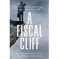 A Fiscal Cliff: New Perspectives on the U.S. Federal Debt Crisis