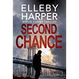 Second Chance (Bram Carver Mystery Thriller Book 1)