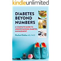 DIABETES BEYOND NUMBERS: A COMPLETE GUIDE TO UNDERSTANDING DIABETES MANAGEMENT