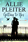 Getting to Yes - A Sweet City Hearts Short Story