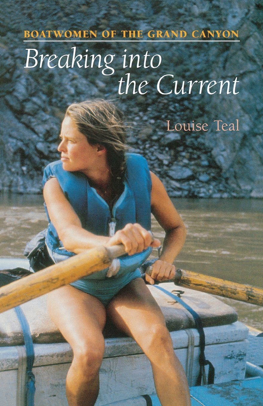 Download Breaking Into the Current: Boatwomen of the Grand Canyon ebook