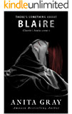 There's Something About Blaire (Bonus Scene from Blaire Dark Romance - part 1)