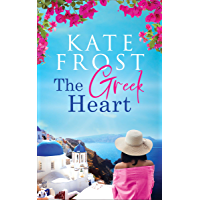 The Greek Heart: An uplifting story of love and new beginnings (A Romantic Escape Book) (English Edition)