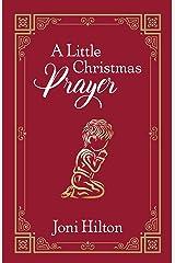 A Little Christmas Prayer Paperback