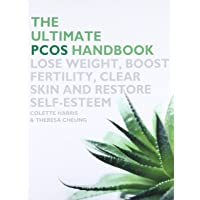 Ultimate Pcos Handbook: Lose Weight, Boost Fertility, Clear Skin and Restore Self-Esteem