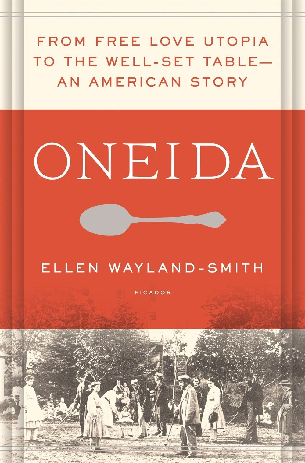 Oneida: From Free Love Utopia to the Well-Set Table pdf