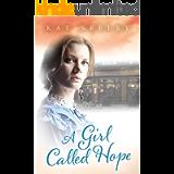 A Girl Called Hope (Hope Series Book 1)