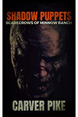 Shadow Puppets: Scarecrows of Minnow Ranch Kindle Edition