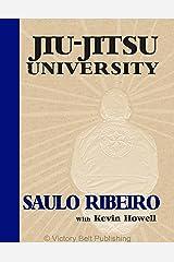 Jiu-Jitsu University Kindle Edition