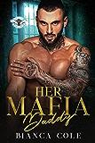 Her Mafia Daddy: A Dark Romance (Romano Mafia Brothers Book 1) (English Edition)