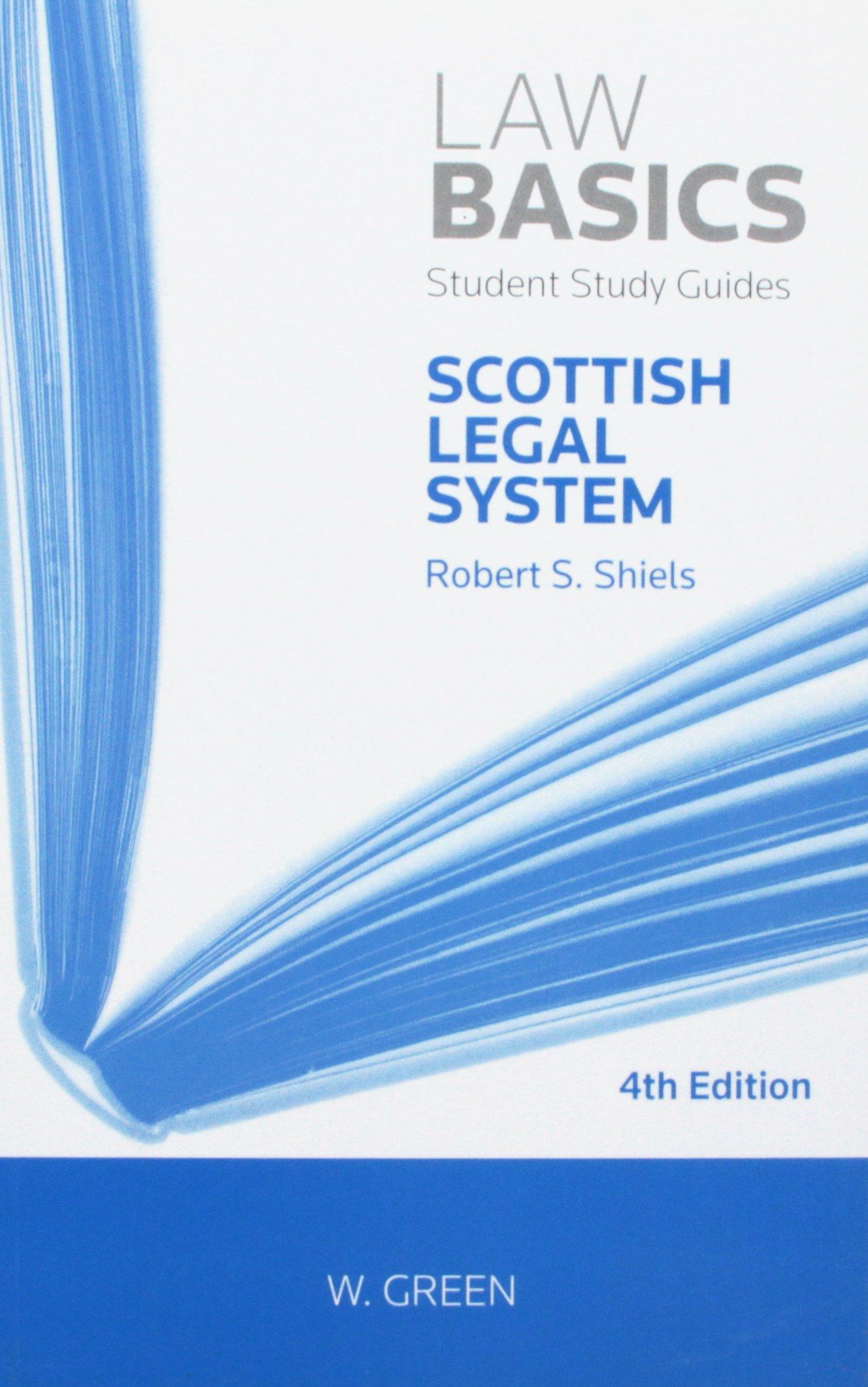 Scottish Legal System LawBasics: Amazon.co.uk: Robert S. Shiels:  9780414032552: Books