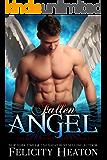 Fallen Angel (Her Angel: Bound Warriors paranormal romance series Book 2)