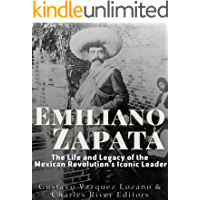 Emiliano Zapata: The Life and Legacy of the Mexican Revolution's Iconic Leader