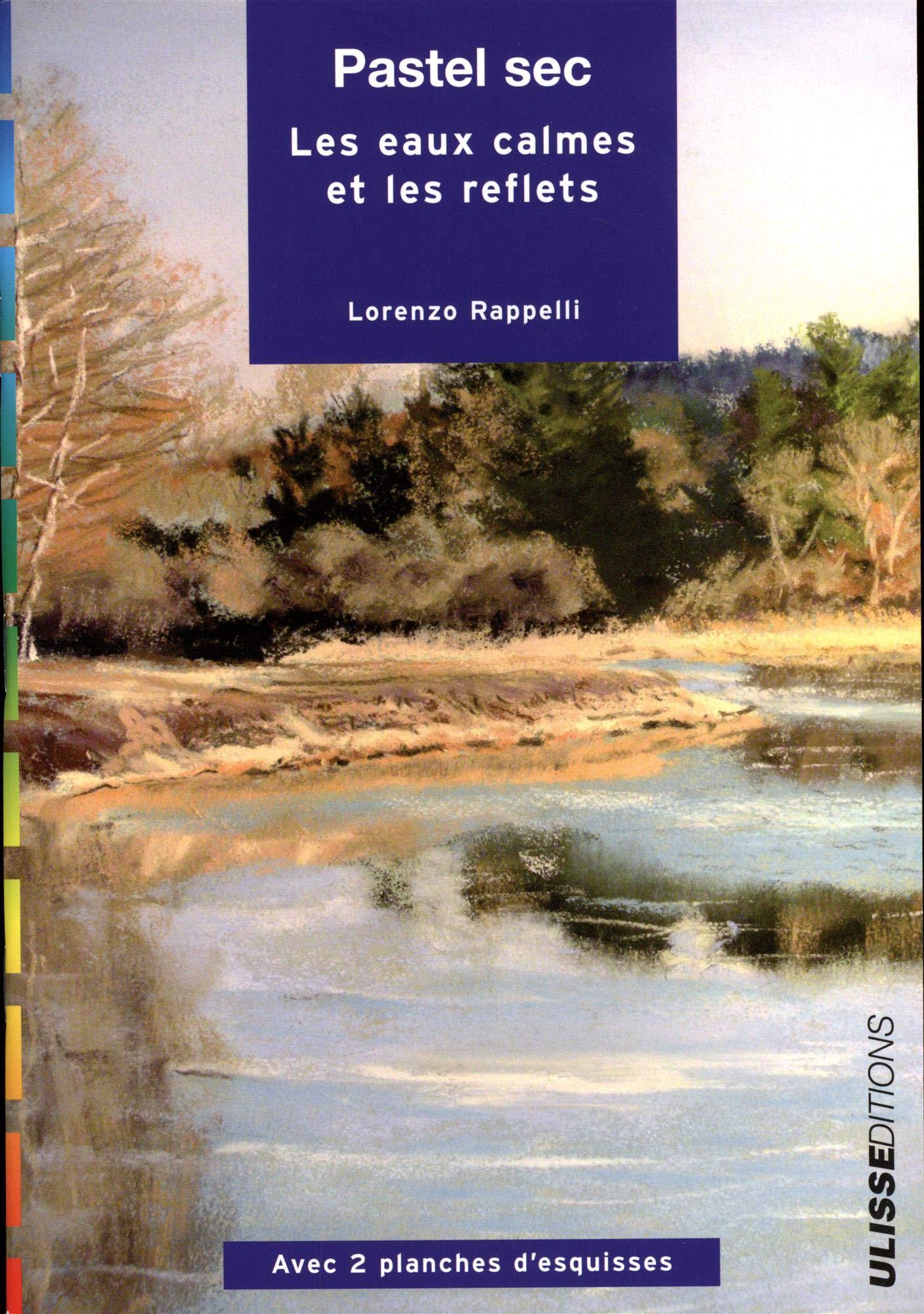 Pastel sec : Les eaux calmes et les reflets por Lorenzo Rappelli