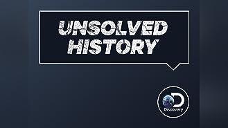 Unsolved History Season 1