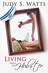 Living with The Hubster (The Watts Line Book 3) Kindle Edition