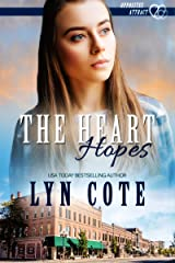 The Heart Hopes: Clean and Wholesome Romance in the Shadow of Mystery (Opposites Attract Book 2) Kindle Edition