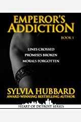 Emperor's Addiction (Heart of Detroit Book 6) Kindle Edition
