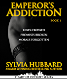 Emperor's Addiction Book 1 (Heart of Detroit)