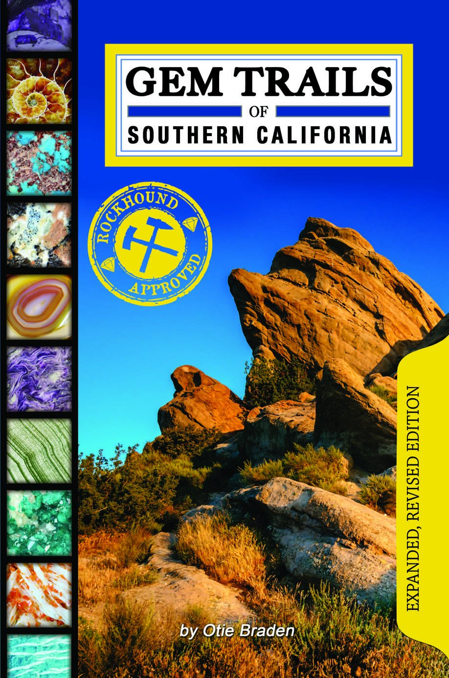 Gem trails of southern california otie braden 9781889786544 gem trails of southern california otie braden 9781889786544 amazon books fandeluxe Image collections