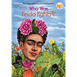 Who Was Frida Kahlo? (Who Was?)