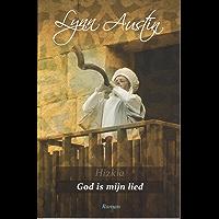 God is mijn lied (Hizkia Book 2)