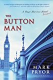 The Button Man: A Hugo Marston Novel (A Hugo Marston Novel Series Book 4)