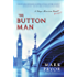 The Button Man: A Hugo Marston Novel (A Hugo Marston Novel Series)