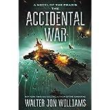 The Accidental War: A Novel (Praxis Book 1)