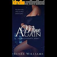 Mine Again (Entangled Hearts Book 1)
