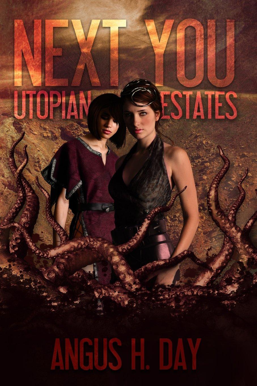 Download Utopian Estates: A Next You Universe Novel PDF