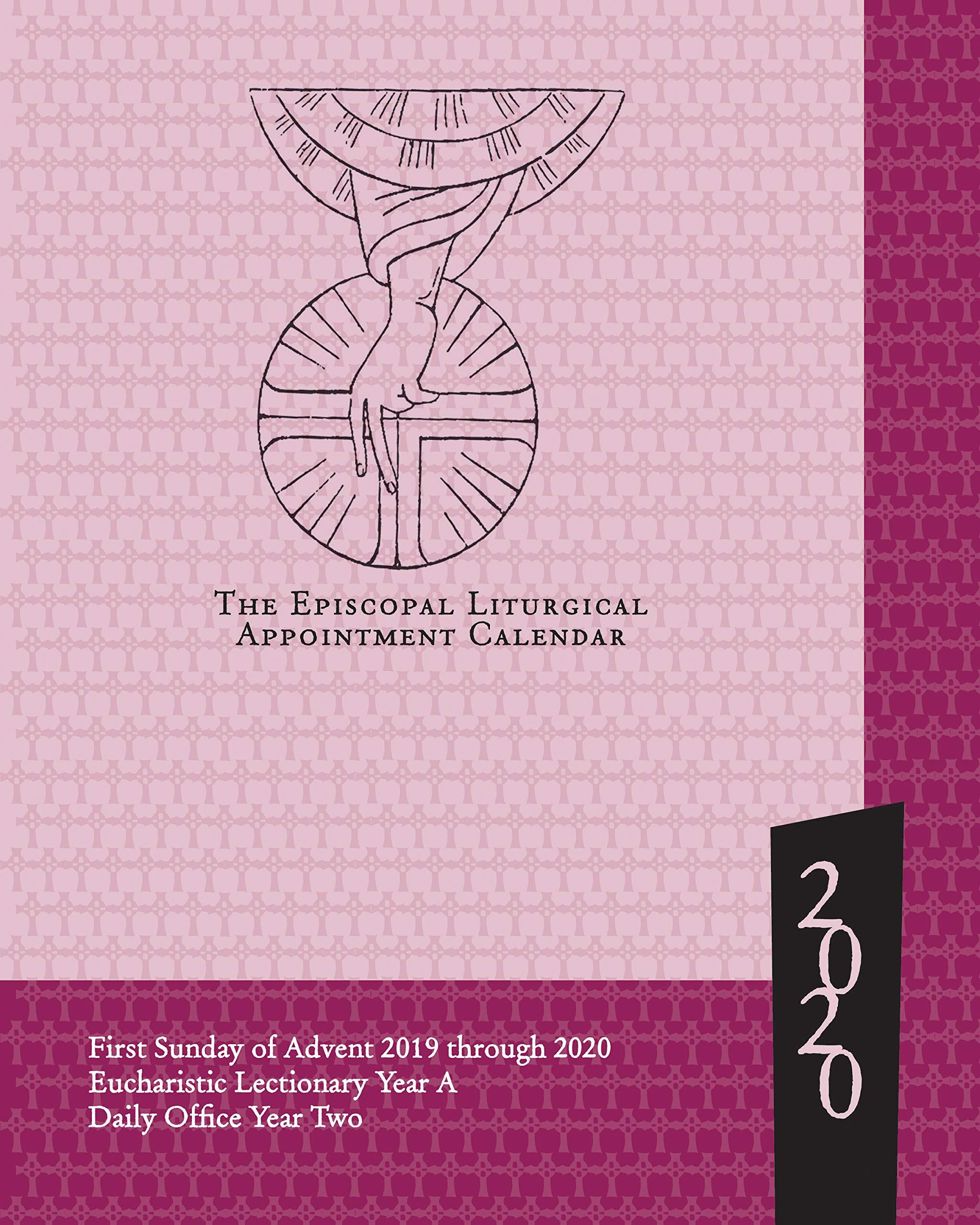 Episcopal Liturgical Calendar 2020 Episcopal Liturgical Appointment Calendar 2020: November 2019