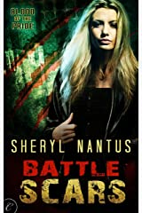 Battle Scars (Blood of the Pride) Kindle Edition