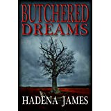 Butchered Dreams (Dreams & Reality Series Book 6)