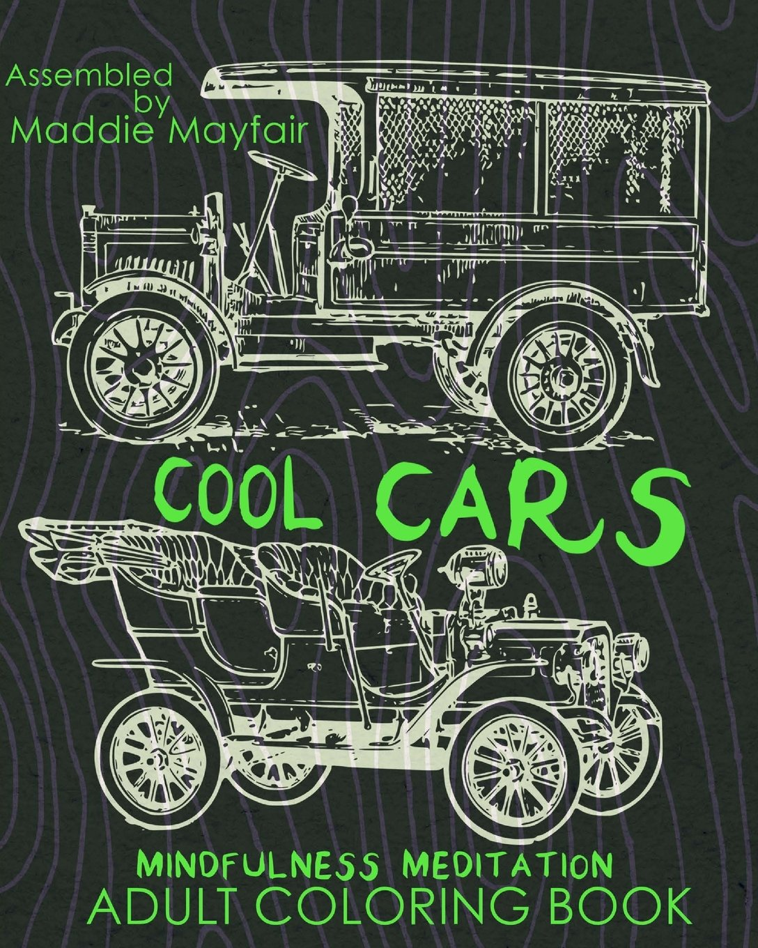 Cool Cars Mindfulness Meditation Adult Coloring Book (Mindful ...