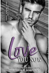 Love You Now (Love Hurts Duet Book 2) Kindle Edition