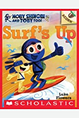 Surf's Up!: An Acorn Book (Moby Shinobi and Toby, Too! #1) (Moby Shinobi and Toby Too!) Kindle Edition